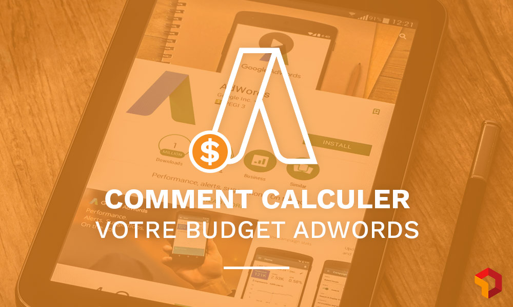 comment calculer budget adwords