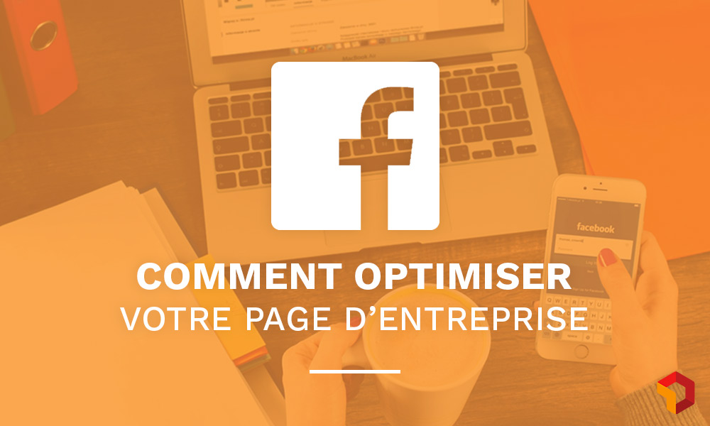 comment optimiser sa page facebook