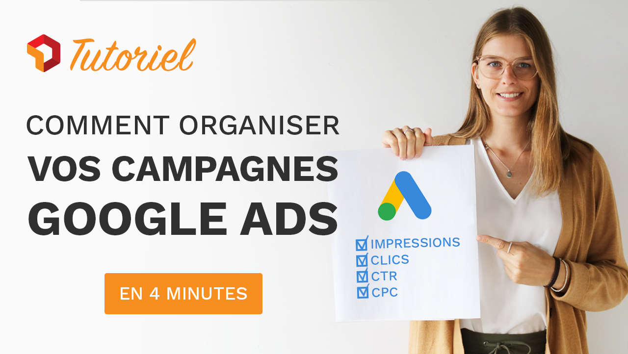 Comment organiser son interface Google Adwords