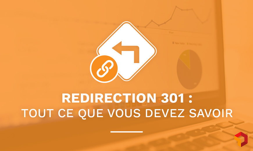 Redirection 301 : comment faire?