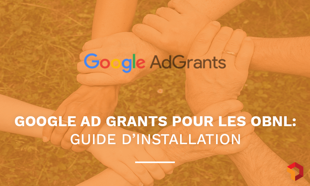 Guide google ad grants canada